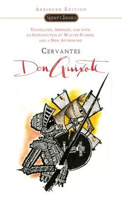Don Quixote By Cervantes Saavedra, Miguel de/ Starkie, Walter (TRN)
