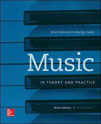 Music in Theory and Practice + Workbook By Benward, Bruce/ Saker, Marilyn